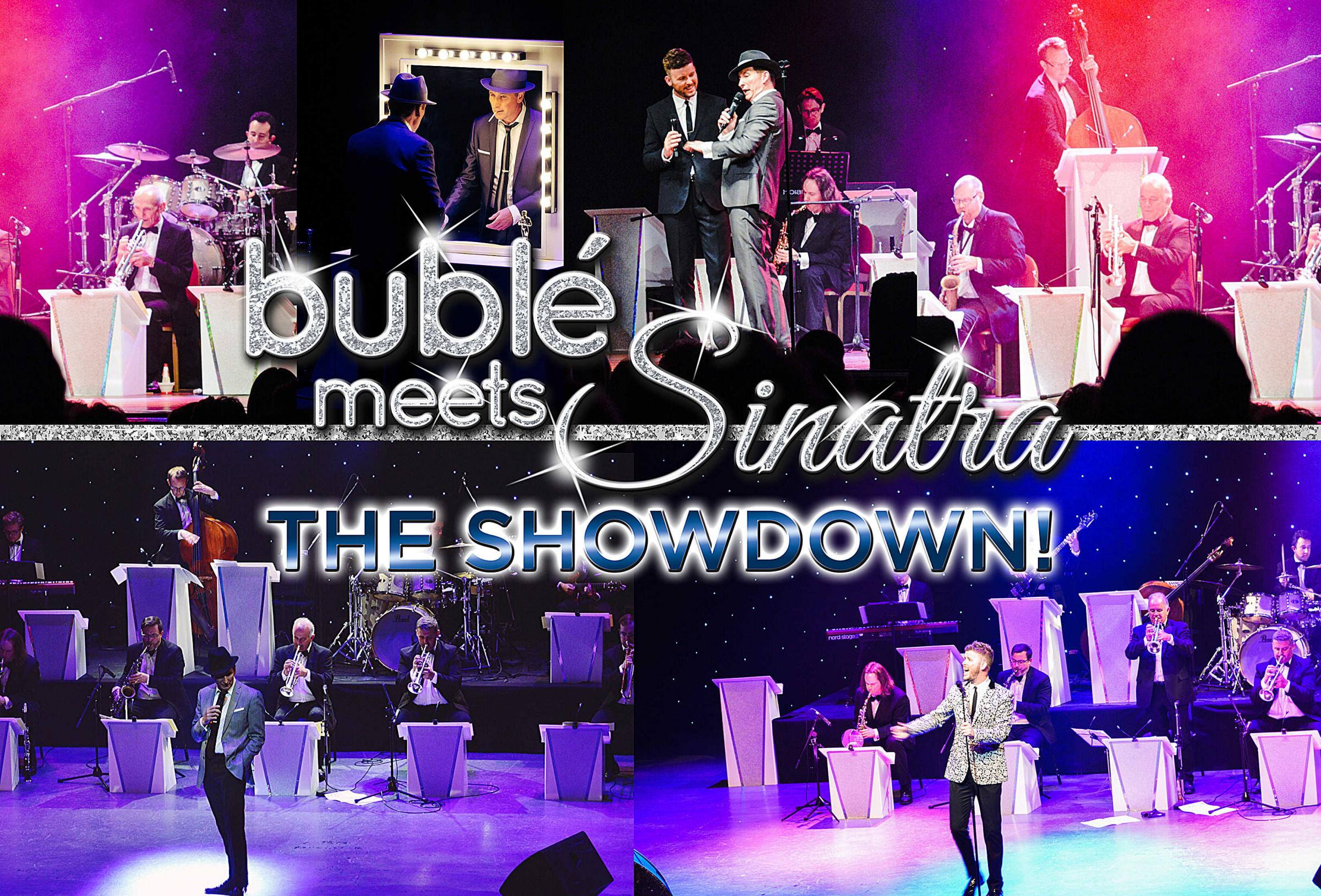 Buble Meets Sinatra: The Showdown! at Haymarket Theatre, Basingstoke