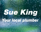 Sue King - Your Local Plumber