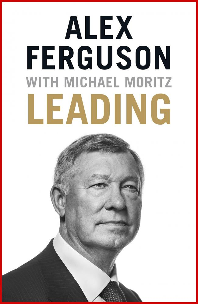 Sports Book Review - Leading: Alex Ferguson with Michael Moritz