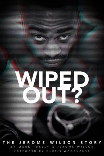 Sports Book Review - Wiped Out? The Jerome Wilson Story