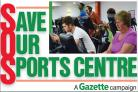 Gazette launches 'Save Our Sports Centre' campaign