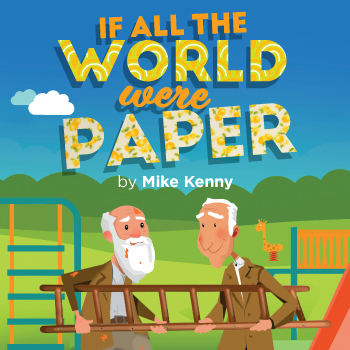 If All the World Were Paper