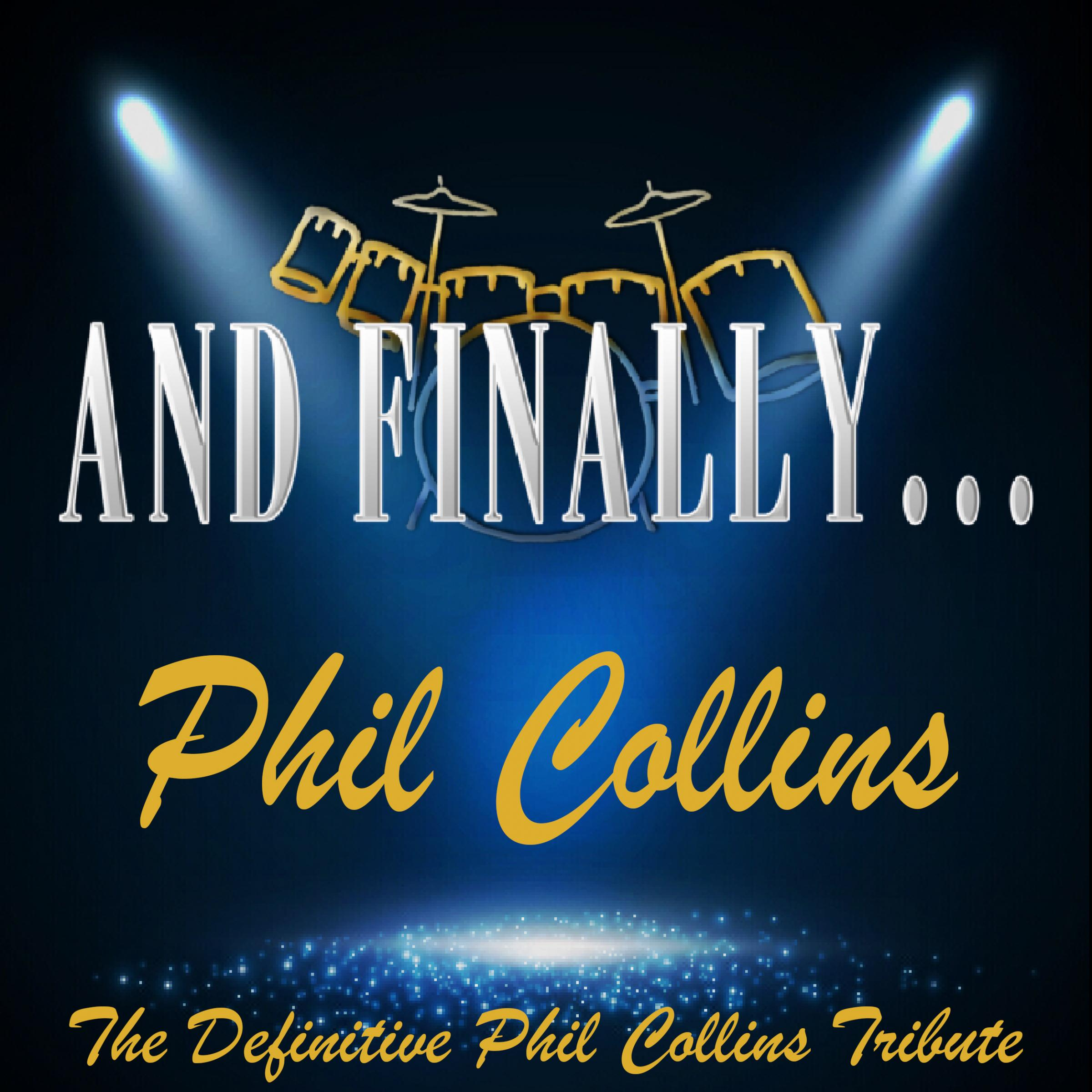 And Finally ... Phil Collins